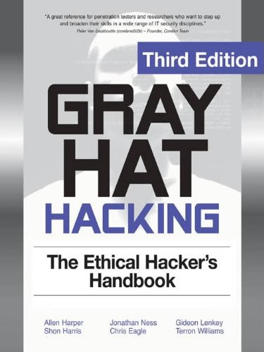 Gray-Hat-Hacking-The-Ethical-Hackers-Handbook-3rd_Edition
